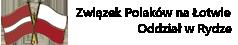 Ryski Oddział Związku Polaków na Łotwie