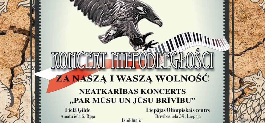 """Koncert Niepodległości """"Za Naszą i Waszą Wolność"""""""
